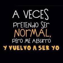 Ser normal, no es normal