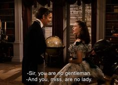 'Gone With The Wind' starring Clark Gable as Rhett Butler and Vivien Leigh as Scarlett. You Are No Lady - Gone With the Wind Favorite Movie Quotes, Famous Movie Quotes, Tv Quotes, Old Movie Quotes, Old Movies, Great Movies, Awesome Movies, Classic Hollywood, Old Hollywood