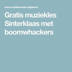 Gratis muziekles Sinterklaas met boomwhackers