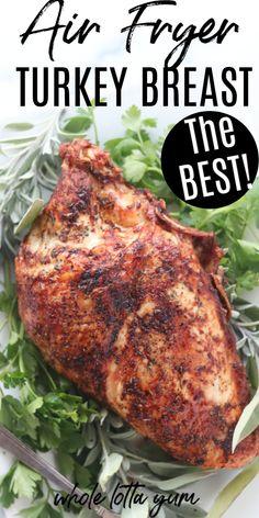 Crispy Herb Air Fryer Turkey Recipe
