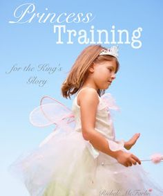 Princess Training: for the King's Glory, is a unit study designed to encourage young girls glorify God through their lives and understand their role as a daughter of the King. Girls Bible, Etiquette And Manners, Bible Study For Kids, Daughters Of The King, Raising Daughters, Lady In Waiting, Bible Lessons, Little Princess, Princess Party