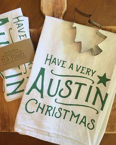 Have a Very Austin Christmas Flour Sack Tea by LoneStarLizzie