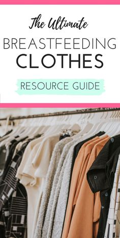e0c450dd483 The Ultimate Breastfeeding Clothes Resource Guide