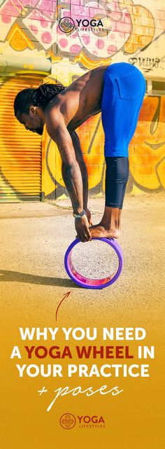 Why You Need a Yoga Wheel in Your Practice + Poses #YoYoYoga-PosesandRoutines