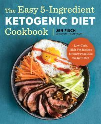 The Easy Ketogenic Diet Cookbook: Low-Carb, High-Fat Recipes for Busy People on the Keto Diet [Fisch, Jen] on . *FREE* shipping on qualifying offers. The Easy Ketogenic Diet Cookbook: Low-Carb, High-Fat Recipes for Busy People on the Keto Diet Diet Ketogenik, Keto Diet Book, Low Carb Diet, Keto Meal, Diet Menu, Paleo Diet, Week Diet, Das Diet, Paleo Nutrition