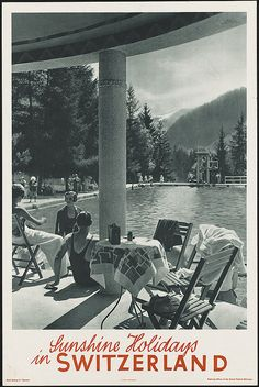Sunshine holidays in Switzerland by Boston Public Library, via Flickr