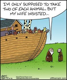 Noah's wife was a crazy cat lady. Off the Mark by Mark Parisi June 16, 2014