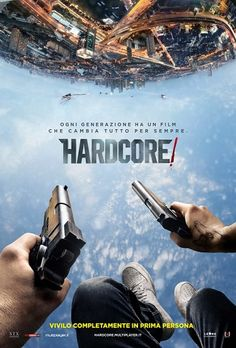 Hardcore! (2016) | CB01.CO | FILM GRATIS HD STREAMING E DOWNLOAD ALTA DEFINIZIONE