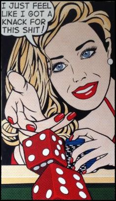 """A gambler with a knack - Malcolm Smith pop art #gambling #popart otherwise known at my house as """"I can't help it, I'm just a winner!"""""""