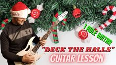"""How to Play """"Deck the Halls"""" on Guitar! Christmas Guitar Lesson"""