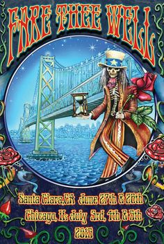 Fare Thee Well Celebrating the 50th Anniversary of the Grateful Dead