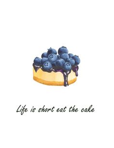 Foodie Quotes, Baking Quotes, Cake Quotes, Blueberry Cheesecake, Homemade Cakes, Cheesecakes, Art Decor, Catering, Kitchen Decor