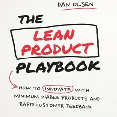 Listen to The Lean Product Playbook: How to Innovate with Minimum Viable Products and Rapid Customer Feedback audiobook by Dan Olsen Gildan Media, LLC Business Money, Small Business Marketing, Marketing And Advertising, Business And Economics, Customer Feedback, Book Reader, Ebook Pdf, Reading Online, Audio Books