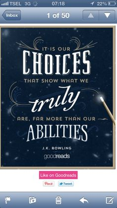 """It is our choices, Harry, that show what we truly are, far more than our abilities. Rowling, 'Harry Potter and the Chamber of Secrets' Quotable Quotes, Book Quotes, Me Quotes, Pixar Quotes, F Scott Fitzgerald, Albus Dumbledore, Cs Lewis, Great Quotes, Quotes To Live By"