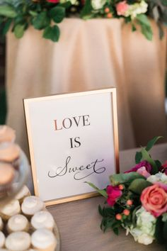 Love is sweet dessert table sign