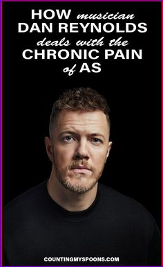 Dan Reynolds of Imagine Dragons lives with chronic pain in the form of Ankylosing Spondylitis. In this interview he shares how he copes with this Monster Pain in the AS. #AK #ankylosingspondylitis #chronicpain #coping #DanReynolds #ImagineDragons #celebritiesinpain Endometriosis, Fibromyalgia, Chronic Illness, Chronic Pain, Dealing With Guilt, Dan Reynolds, Ankylosing Spondylitis, Crps