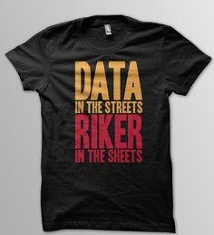 STAR TREK TNG The Next Generation Captain Riker Data Women Unisex & Men's T-Shirt by YellowDogTees on Etsy https://www.etsy.com/listing/225326549/star-trek-tng-the-next-generation