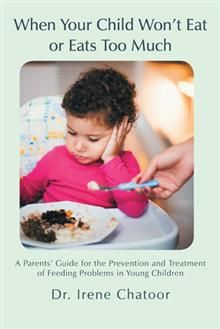 Approximately 25 percent of otherwise normally developing young children experience feeding difficulties. These may not only be disruptive to the child's physical and emotional development, they also may affect the whole family. In When Your Child Won't Eat or Eats Too Much, author Dr. Irene Chatoor teaches parents how to navigate the challenges of early feeding development and help their children establish healthy eating habits.