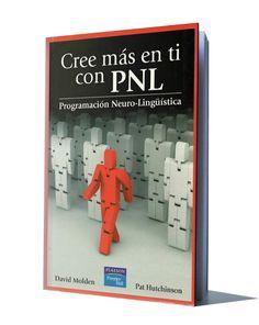 150 Ideas De Pnl Libros De Pnl Libros De Desarrollo Personal Libros De Psicología