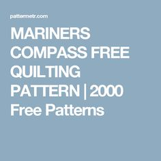 MARINERS COMPASS FREE QUILTING PATTERN | 2000 Free Patterns