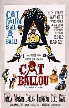 Cat Ballou is a 1965 comedy/Western film which tells the story of a woman who hires a famous gunman to protect her father's ranch, and later to avenge his murder, but finds that the man she hires is not what she expected. The movie stars Jane Fonda, Lee Marvin, who won an Oscar for his dual role, Michael Callan, Dwayne Hickman, and singers Nat King Cole and Stubby Kaye, who together perform the movie's theme song.