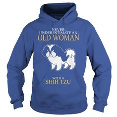 NEVER UNDERESTIMATE AN OLD WOMAN WITH A SHIH TZU TSHIRTS HOODIE T-SHIRTS, HOODIES ( ==►►Click To Shopping Now) #never #underestimate #an #old #woman #with #a #shih #tzu #tshirts #hoodie #Dogfashion #Dogs #Dog #SunfrogTshirts #Sunfrogshirts #shirts #tshirt #hoodie #sweatshirt #fashion #style