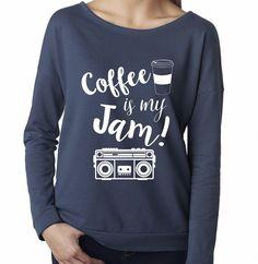 Coffee Is My Jam Shirt