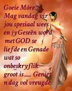 Evening Greetings, Good Morning Greetings, Good Morning Good Night, Good Morning Wishes, Good Morning Quotes, Goeie Nag, Goeie More, Afrikaans Quotes, Christian Messages