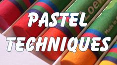 pastel drawing painting techniques
