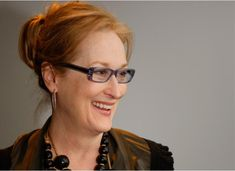 """Women are better at acting than men. Why? Because we have to be. If successfully convincing someone bigger than you are of something he doesn't want to know is a survival skill, this is how women have survived through the millennia.""--Meryl Streep"