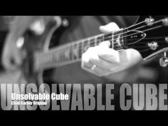 New Songs - Chad Garber - Unsolvable Cube (Original)