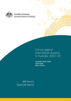 Crimes against international students in Australia: 2005-09