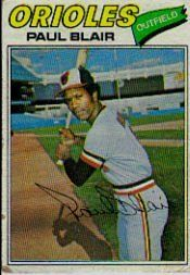 1977 Topps #313 Paul Blair - EX-MT by Topps. $0.46. 1977 Topps Co. trading card in excellent mint condition, authenticated by Seller