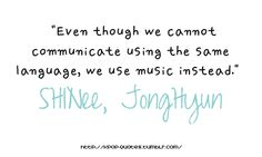 """SHINee, Jonghyun Aristotle once said """"love is composed of 1 soul inhabiting two bodies"""" Jonghyun you are the other half of my soul and of yours."""