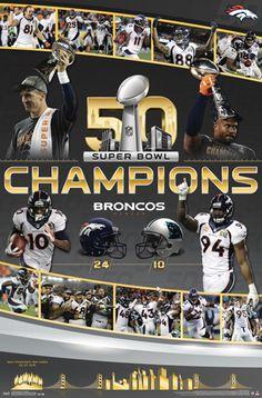 Denver Broncos Super Bowl 50 CELEBRATION Commemorative Championship Poster
