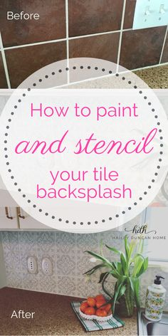 How to paint and stencil a tile backsplash tutorial Easy and budget friendly kitchen DIY Beautiful kitchen transformation Painted tile Stenciled tile Painted backsplas. Kitchen Tile Diy, Diy Kitchen Furniture, Kitchen Paint, Kitchen Decor, Industrial Furniture, Primitive Furniture, Kitchen Design, Industrial Bathroom, Farmhouse Furniture