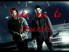 Supernatural (Sam and Dean) - Take Me To Church - YouTube