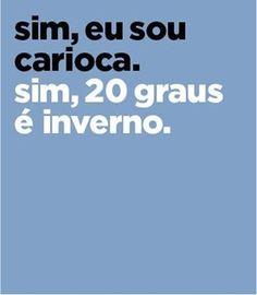 sim-eu-sou-carioca.-sim-20-graus-inverno