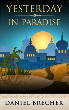 Yesterday in Paradise (Paradise trilogy) by Daniel Brecher, http://www.amazon.com/dp/B00A45GT3I/ref=cm_sw_r_pi_dp_pqGOqb1YK581M