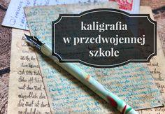 kaligrafia w przedwojennej szkole kaligrafja blog kaligraficzny