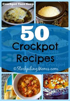 50 Crockpot Recipes that you CAN'T live without! Slow Cooker dinner meals that your family will love.