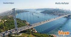 #Sağlık ve #mutluluk dolu bir #hafta diliyoruz. #Günaydın #Biçenmarket Bizim için özelsiniz. Istanbul, Bridge, Travel, Twitter, Voyage, Viajes, Traveling, Trips, Bro