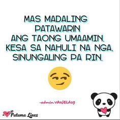 Credits: Patama Lines Hugot Quotes Tagalog, Tagalog Qoutes, Patama Quotes, Memes Pinoy, Pinoy Quotes, Funny Hugot Lines, Filipino Quotes, Sad Love Quotes, Random Quotes