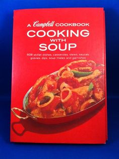Vintage Campbell Cookbook Cooking With Soup 608 Recipes 1970's stews, dips MORE!