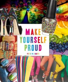 Make Yourself Proud and live in color #Bazaart