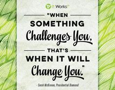 My life is forever changed for the better.  Full time mom, part time work, CEO pay. Www.wraponwitholivia.com #itworks #quotes