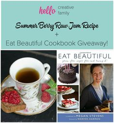Summer Berry Raw Jam Recipe + Eat Beautiful Cookbook Giveaway! Closes 8/9/15