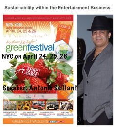 I am delighted to announce that I will be doing a presentation at this year's Green Festival Expo in NYC on April 24, 25, 26. The presentation is entitled,  Sustainability within the Entertainment Business   For more information visit   http://greenfestivals.org/news/featured-speaker