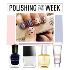 """Polishing Off the Week"" by polyvore-editorial ❤ liked on Polyvore featuring beauty, Deborah Lippmann, Butter London, Nails Inc., Clarins, nailpolish, polishingofftheweek and newnownails"