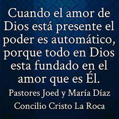 Cuando el amor de Dios está presente el poder es automático, porque todo en Dios esta fundado en el amor que es Él.